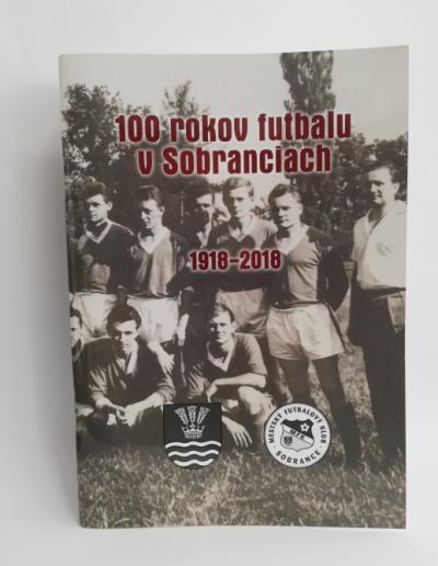 Kniha 100 rokov futbalu v Sobranciach